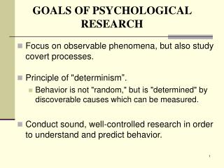 GOALS OF PSYCHOLOGICAL RESEARCH