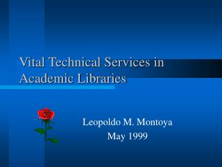 Vital Technical Services in Academic Libraries
