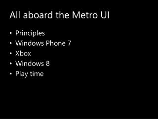 All aboard the Metro UI