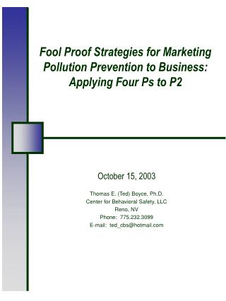 Fool Proof Strategies for Marketing Pollution Prevention to Business: Applying Four Ps to P2