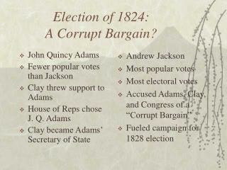 Election of 1824: A Corrupt Bargain?