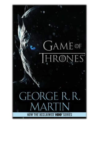 A Game of Thrones By George R.R. Martin PDF Free Download