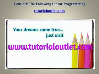 Consider The Following Linear Programming Problem Focus Dreams/tutorialoutletdotcom