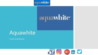 Aquawhite oral care