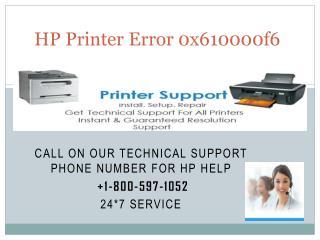 HP Printer Error 0x610000f6  1-800-597-1052