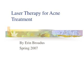 Laser Therapy for Acne Treatment