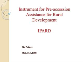 Instrument  for Pre-accession  Assistance  for  Rural Development IPARD