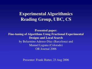 Experimental Algorithmics  Reading Group, UBC, CS
