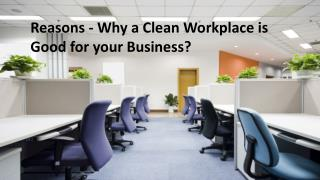 Why a Clean Office is Good for Business?
