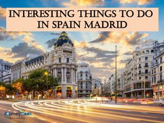 Interesting Things To Do In Spain Madrid