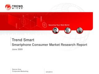 Trend Smart Smartphone Consumer Market Research Report