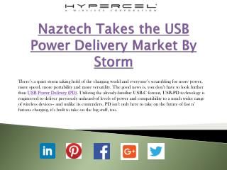 Naztech Takes the USB Power Delivery Market By Storm