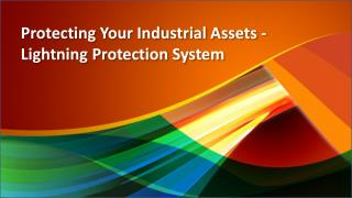 Protecting Your Industrial Assets - Lightning Protection System