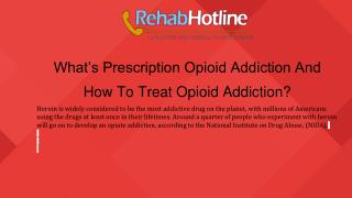 What's Prescription Opioid Addiction And How To Treat Opioid Addiction?