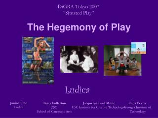The Hegemony of Play