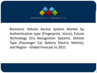 Increasing Benefits From the Insurance Companies to Drive the Market for Biometric Vehicle Access Systems