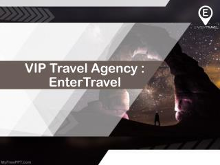 Celebrity Travel Services offered by VIP Travel Agency : EnterTravel