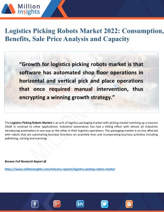 Logistics Picking Robots Market 2022: In-Depth Analysis by Key Benefits, Capacity