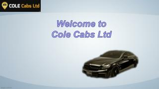 Taxi & Car Hire Services - Cole Cabs