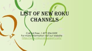 List of New Roku Channels 1-877-204-5559