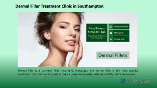 Dermal filler treatment clinic in Southampton