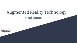 Augmented Reality Technology for Real Estate