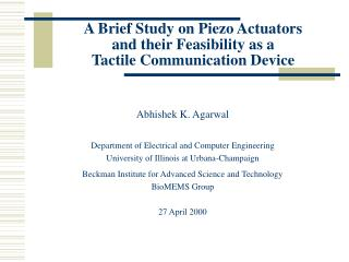 A Brief Study on Piezo Actuators and their Feasibility as a Tactile Communication Device