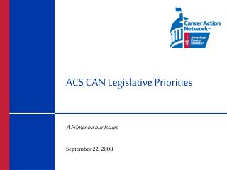 ACS CAN Legislative Priorities