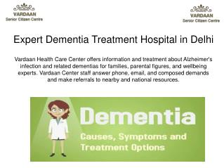 Expert Dementia Treatment Hospital in Delhi