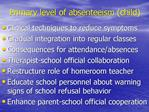 Primary level of absenteeism child