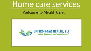 Home care services - myuhhcare