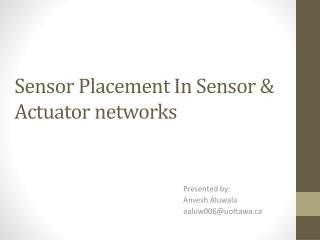 Sensor Placement In Sensor & Actuator networks