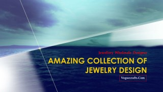 Amazing collection of jewelry design - Vogue Crafts And Designs