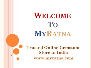 Best Original Certified Gemstone Store in India | MyRatna