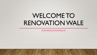 Best Renovation Services in Delhi | Renovation Wale | Office Renovation Services in Delhi