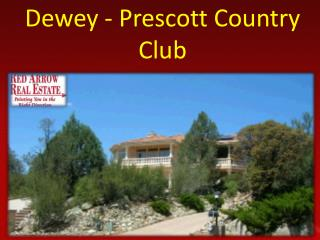 Dewey - Prescott Country Club
