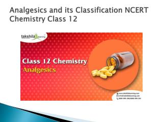 What are Analgesics and its Classification? NCERT Chemistry Class 12