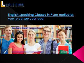English Speaking Classes in Pune motivates you to pursue your goal