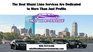 The Best Miami Limo Services Are Dedicated to More Than Just Profits