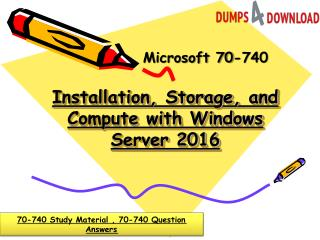 Download Latest 2018 70-740 Dumps In Just 24 Hours - Dumps4Download