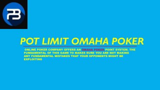 How to Play Pot Limit Omaha Game Online