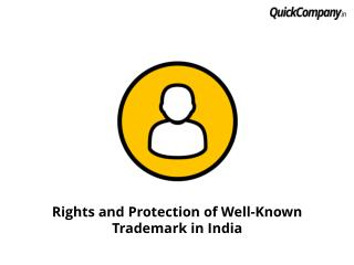 What are the rights and protection available to well know marks