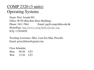 COMP 2320 (3 units) Operating Systems