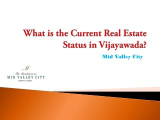 What is the Current Real Estate Status in Vijayawada?