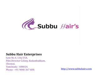 Indian Human Hair Exporter Chennai - Subbuhair