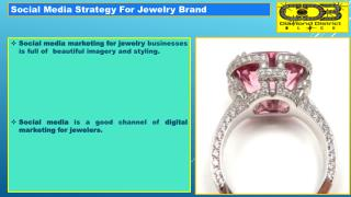 Social Media Strategy For Jewelry Brand