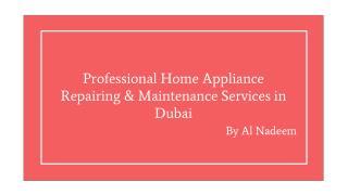 Home Appliance Repairing & Maintenance Services | Al Nadeem Dubai