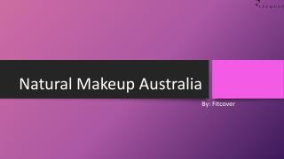 Find the Natural Makeup Products in Australia