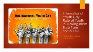 International Youth Day: Role of Youth in Making India Free from Social Evils