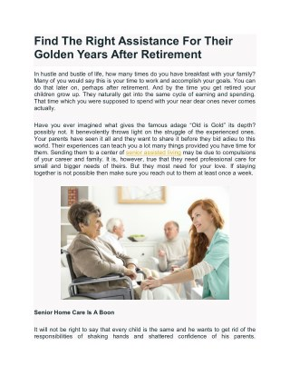 Find The Right Assistance For Their Golden Years After Retirement